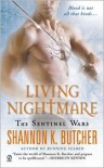 Living Nightmare: The Sentinel Wars - Shannon K. Butcher