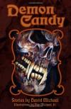 Demon Candy - David Michael
