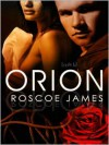 Orion - Roscoe James