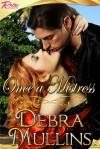 Once a Mistress - Debra Mullins