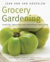 Grocery Gardening - Jean Ann Van Krevelen, Amanda Thomsen, Robin Ripley, Teresa O'Connor