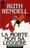 La morte non sa leggere - Ruth Rendell, Rosalba Buccianti