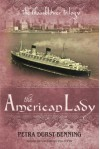 The American Lady (The Glassblower Trilogy Book 2) - Petra Durst-Benning, Samuel Willcocks
