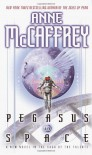 Pegasus in Space - Anne McCaffrey