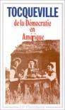 de la Démocratie en Amérique, tome 1 - Alexis de Tocqueville