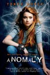 Anomaly - Tonya Kuper