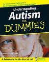 Understanding Autism for Dummies - Stephen M. Shore, Linda G. Rastelli, Temple Grandin