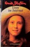 Lissy im Internat - Enid Blyton