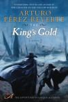 The King's Gold - Arturo Pérez-Reverte