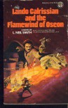 Lando Calrissian and the Flamewind of Oseon - L. Neil Smith