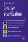 The Art & Practice of Creative Visualization - Ophiel