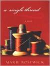 A Single Thread - Marie Bostwick