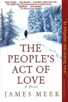 The People's Act of Love - James Meek