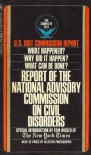 Report of the National Advisory Commission on Civil Disorders - U.S. Riot Commission
