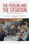 The Person and the Situation: Perspectives of Social Psychology - 'Lee Ross',  'Richard E. Nisbett'