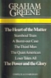 The Heart of the Matter/Stamboul Train/A Burnt-out Case/The Third Man/The Quiet American/Loser Takes All/The Power & the Glory - Graham Greene