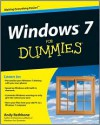 Windows 7 For Dummies (For Dummies (Computer/Tech)) - Andy Rathbone
