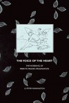The Voice of the Heart: The Working of Mervyn Peake's Imagination - G. Peter Winnington