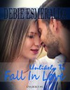 Unlikely To Fall In Love  - Debie Esmeralda