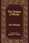 The Origins of Money - Carl Menger