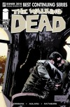 The Walking Dead Issue #78 - Robert Kirkman, Charlie Adlard, Cliff Rathburn