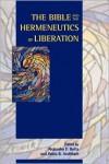 The Bible And The Hermeneutics Of Liberation (Society Of Biblical Literature) - Alejandro F. Botta, Pablo R. Andiñach