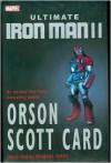 Ultimate Iron Man II  - Orson Scott Card, Pasqual Ferry