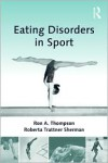 Eating Disorders in Sport - Ron A. Thompson,  Roberta Trattner Sherman