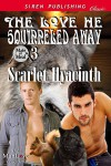 The Love He Squirreled Away - Scarlet Hyacinth