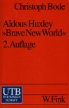 Aldous Huxley, Brave New World - Christoph Bode