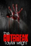 The Outbreak - Tayler Wright