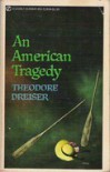 An American Tragedy - Theodore Dreiser, Irving Howe