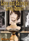Love and Salvage: Loving Emmett - Mathew Ortiz
