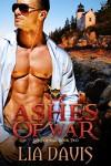 Ashes of War (Sons of War) - Lia Davis