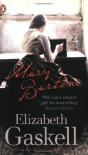 Mary Barton: A Tale of Manchester Life - Elizabeth Gaskell