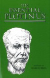 Essential Plotinus: Representative Treatises from the Enneads - Plotinus, Elmer O'Brien