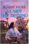 La nave del destino - Robin Hobb
