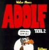 Adolf Teil 2: Äch Bin Schon Wieder Da - Walter Moers