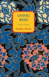 Living Reed: A Novel of Korea - Pearl S. Buck