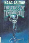 The Edge of Tomorrow - Isaac Asimov