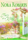 Two Of A Kind : ImpulseThe Best Mistake - Nora Roberts