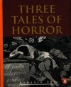 Three Tales of Horror - Edgar Allan Poe;Ambrose Bierce;Robert Louis Stevenson