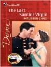 The Last Santini Virgin - Maureen Child