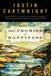 The Promise of Happiness: A Novel - Justin Cartwright