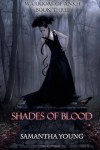 Shades of Blood (Warriors of Ankh #3) - Samantha Young