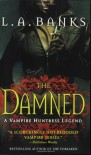 The Damned  - L.A. Banks