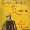 Queer Stories from Russia - Capel Chernilo
