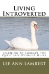 Living Introverted - Lee Lambert