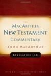 Revelation 1-11 MacArthur New Testament Commentary - John F. MacArthur Jr.