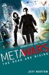 MetaWars: The Dead Are Rising - Jeff Norton